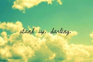 stand up darling